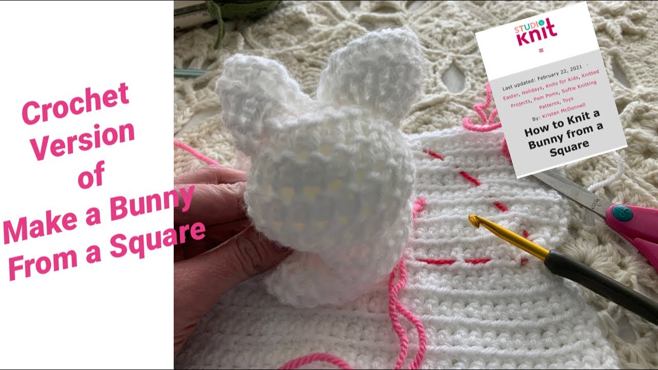 How to Make a Bunny from a Crochet Square! For Beginners (and tips for Advanced crocheters!)
