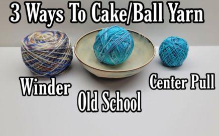 How to Wind Yarn 3 Ways | Bag O Day Crochet