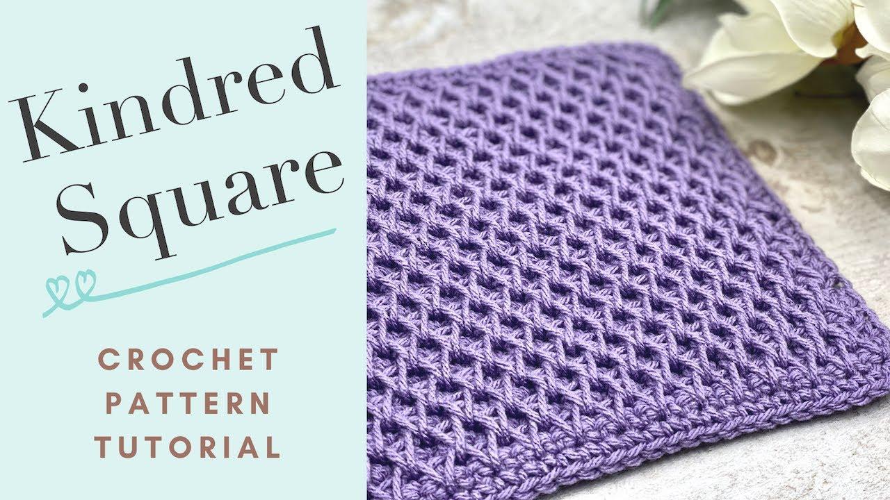 Kindred Square Crochet Pattern Tutorial