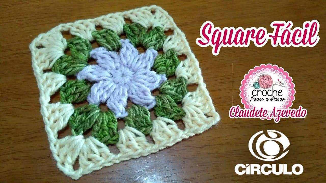 Square Fácil (versão canhoto) Crochê Passo a Passo Claudete Azevedo