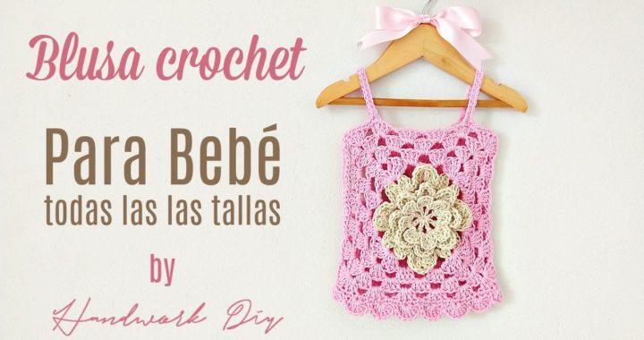 Teje blusa a crochet para bebé en todas las tallas