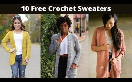Top 10 Crochet Sweater Patterns for 2021