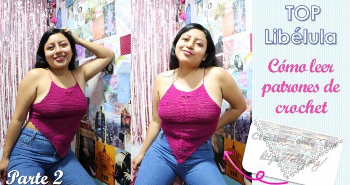 Top CROCHET – Libélula – 2da parte sobre cómo leer patrones de crochet   Lesly Vallejos❤️