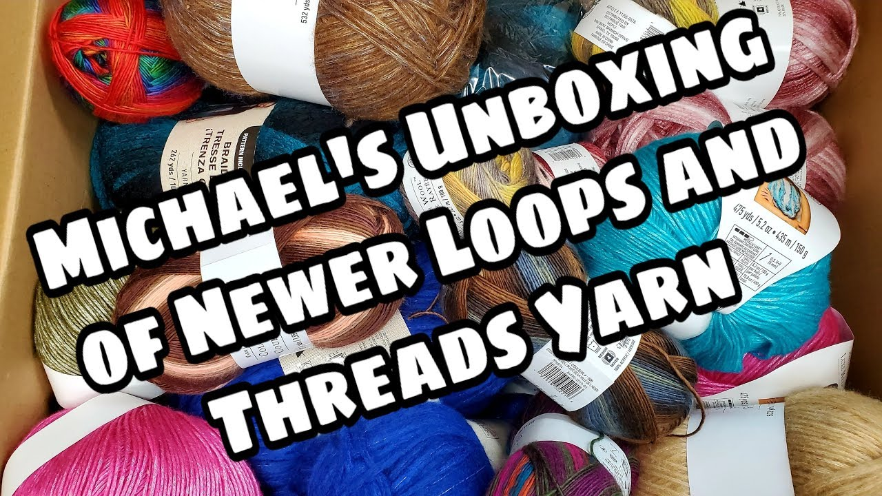 Unboxing Yarn From Michaels.com - New Loops & Threads Yarns - Bagoday crochet