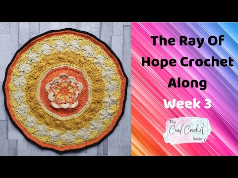Week 3 Of The Ray Of Hope 2021 Crochet Along By The Cool Crochet Society