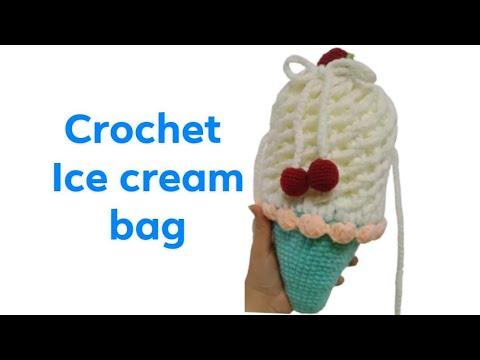 crochet ice cream bag ေရခဲမုန္႔အိတ္ ထိုးနည္းေလးကို မွ်ေဝလိုက္ပါတယ္႐ွင္