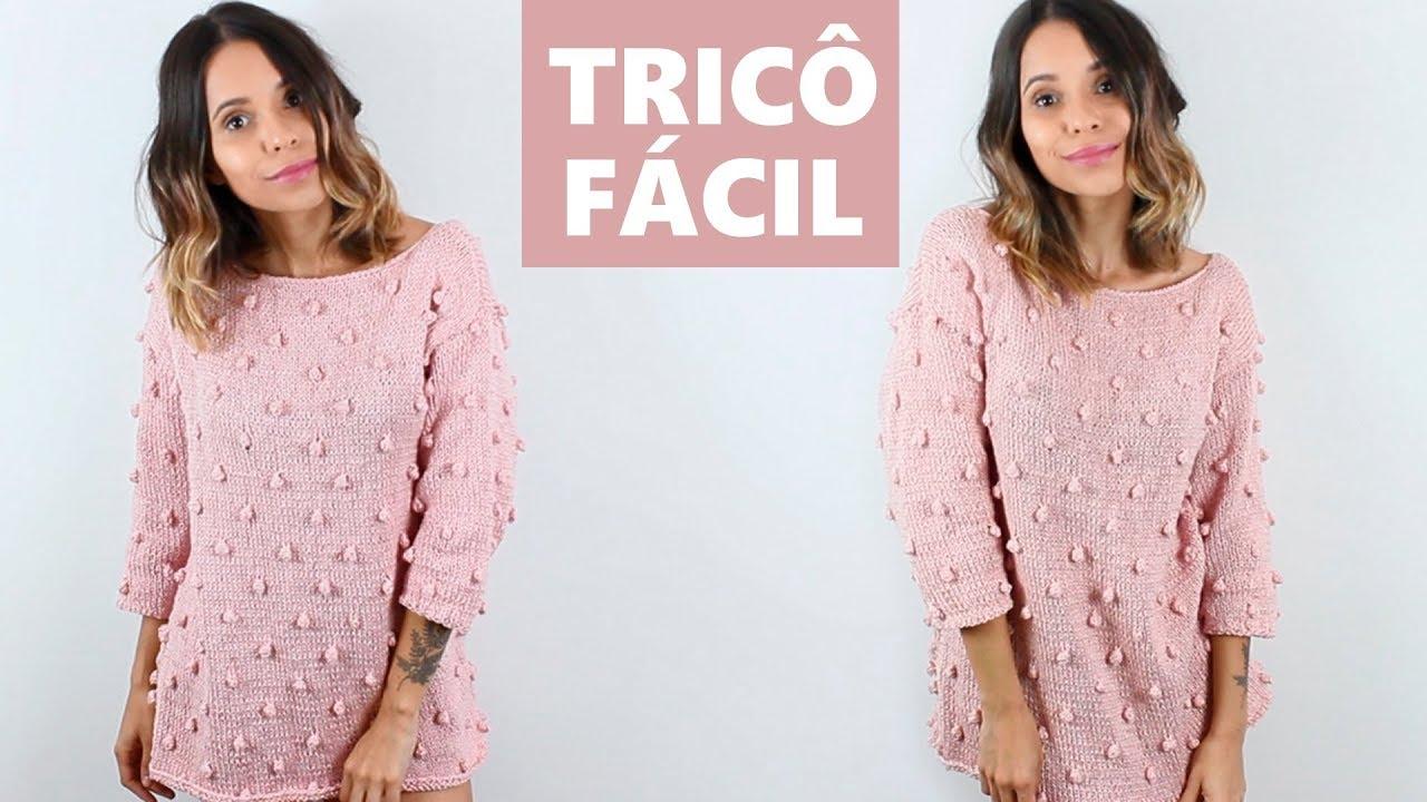 BLUSA DE TRICÔ FÁCIL COM BOLINHAS - TUTORIAL PAP