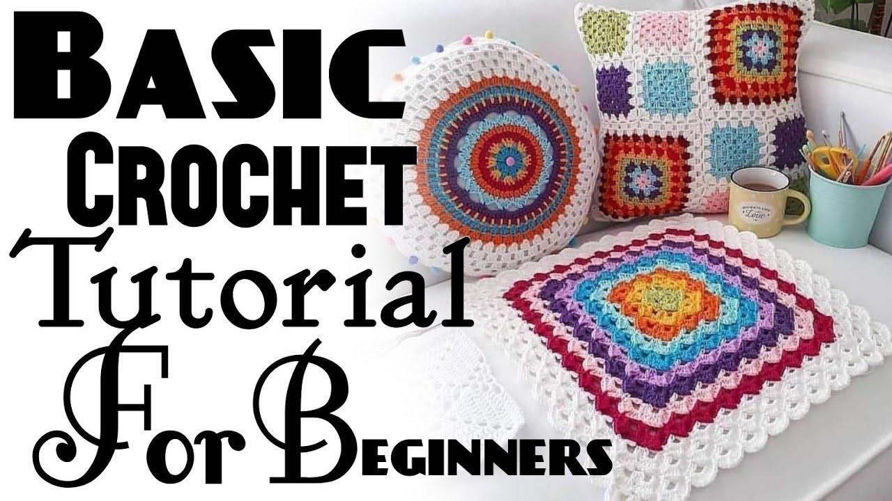 Basic Crochet Tutorial For Beginners