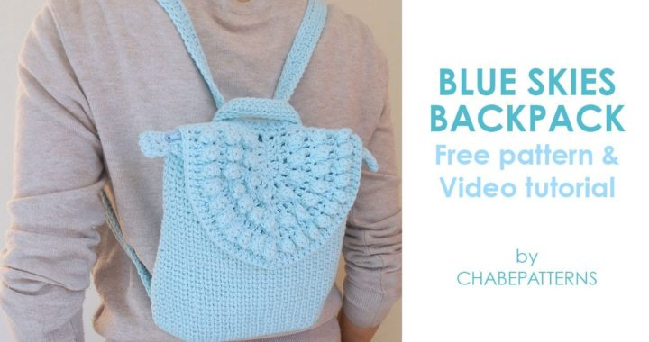 Blue Skies BACKPACK   FREE CROCHET PATTERN, INTERMEDIATE level, practical and cute BAG