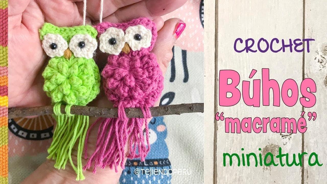 Búhos MINIATURA imitación MACRAMÉ tejido a crochet / Tejiendo Perú