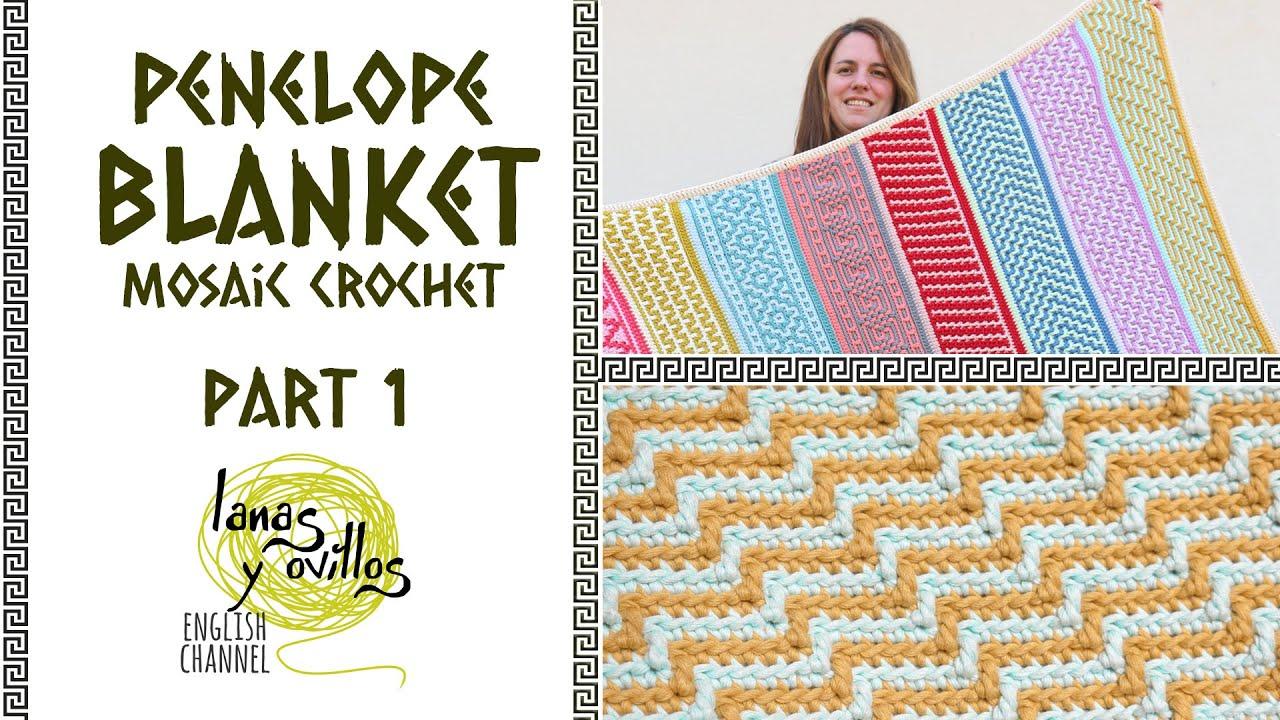 🌈 CAL PENELOPE BLANKET 🌈 | Mosaic Crochet | PART 1 | Lanas y Ovillos in English