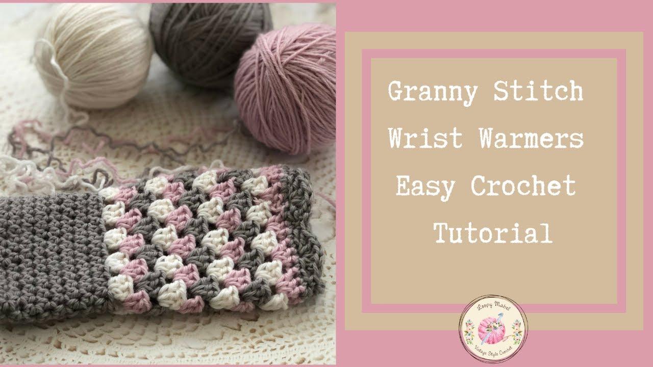 CROCHET: Crochet Granny Stitch Wrist Warmers Tutorial by Loopy Mabel
