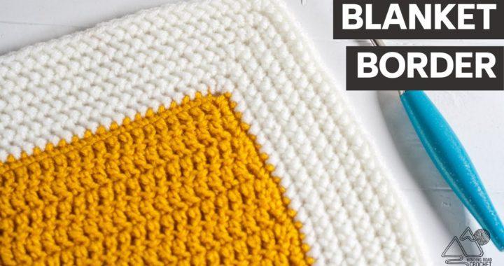 CROCHET: Easy Blanket Border that works on any Blanket