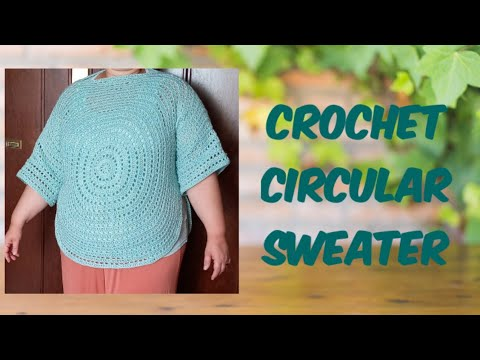 Crochet Easy Circular Sweater/ Top