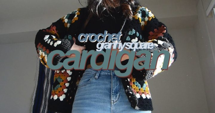 Crochet Tutorial | Granny Square Cardigan