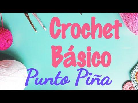 Curso Básico de crochet Punto Piña