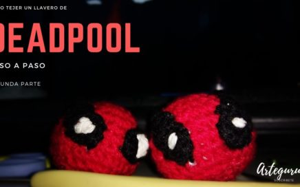 Deadpool Amigurumi Tutorial (DIY) parte 2 | Artegurumi