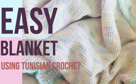 Easy Blanket Using Tunisian Crochet