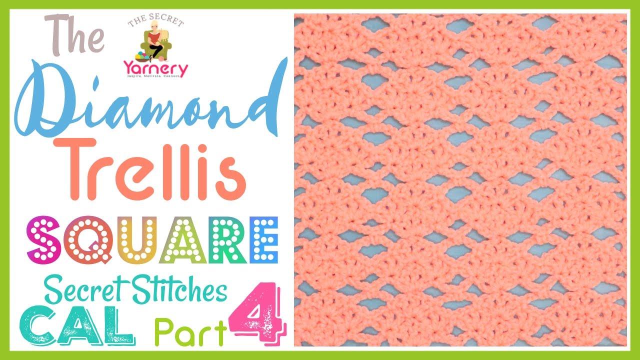 Easy Crochet Blanket 🌸The Secret Stitches CAL 2021 Part 4 🌴Crochet Stitches💠 Diamond Trellis Square