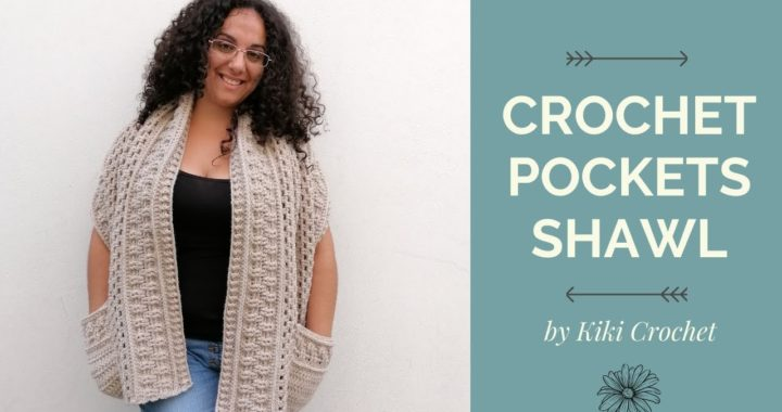 Easy Crochet Pockets Shawl