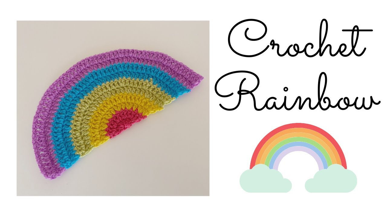 Easy Crochet Rainbow
