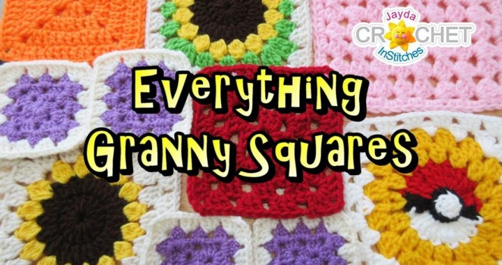 Everything Granny Squares - InStitches Family Crochet Party 35