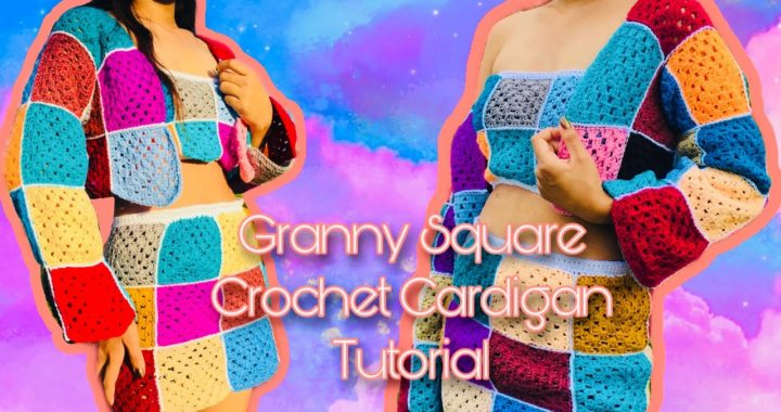 GRANNY SQUARE CROCHET CARDIGAN TUTORIAL | Yarns and Fins Granny Square Series