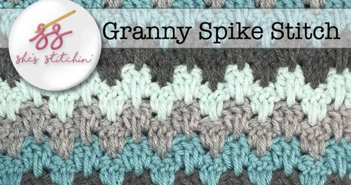 Granny Spike Tutorial: Just Another Crochet Along