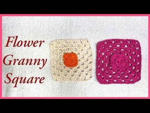 How to Crochet Flower Granny Square