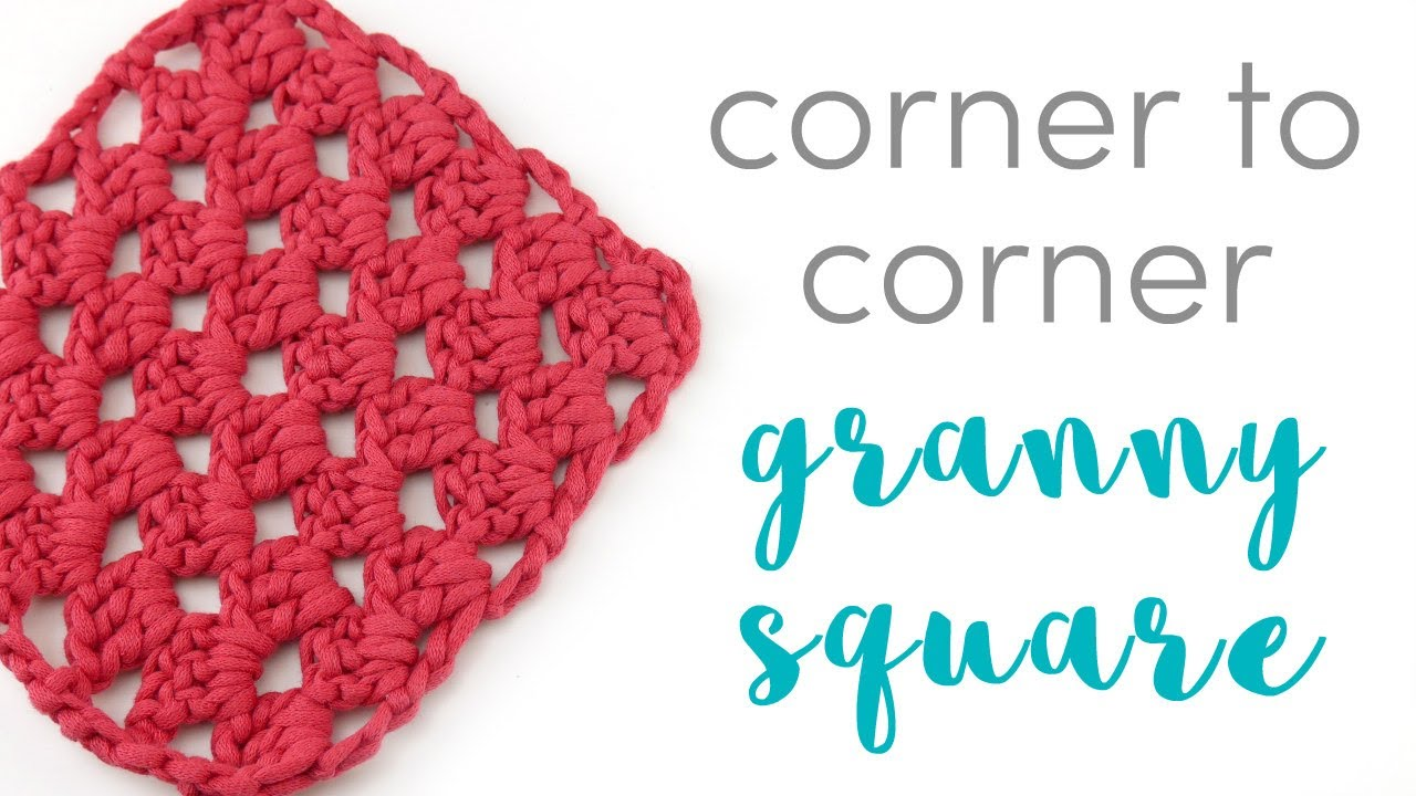 How to Crochet a C2C Granny Square