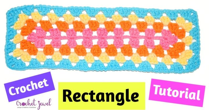 How to Crochet a Granny Square Rectangle Tutorial - Crochet Jewel