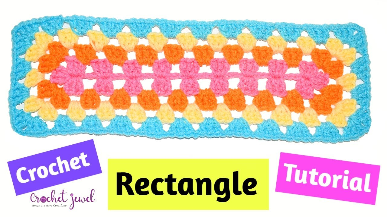 How to Crochet a Granny Square Rectangle Tutorial - Crochet Jewel