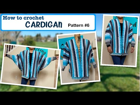 How to crochet Cardigan (pattern #6)