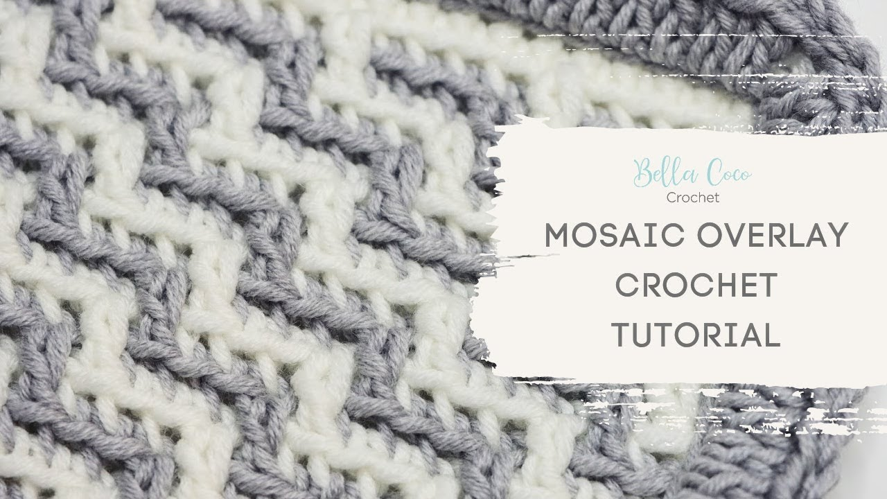MOSAIC CROCHET | OVERLAY MOSAIC CROCHET FOR BEGINNERS | Bella Coco Crochet