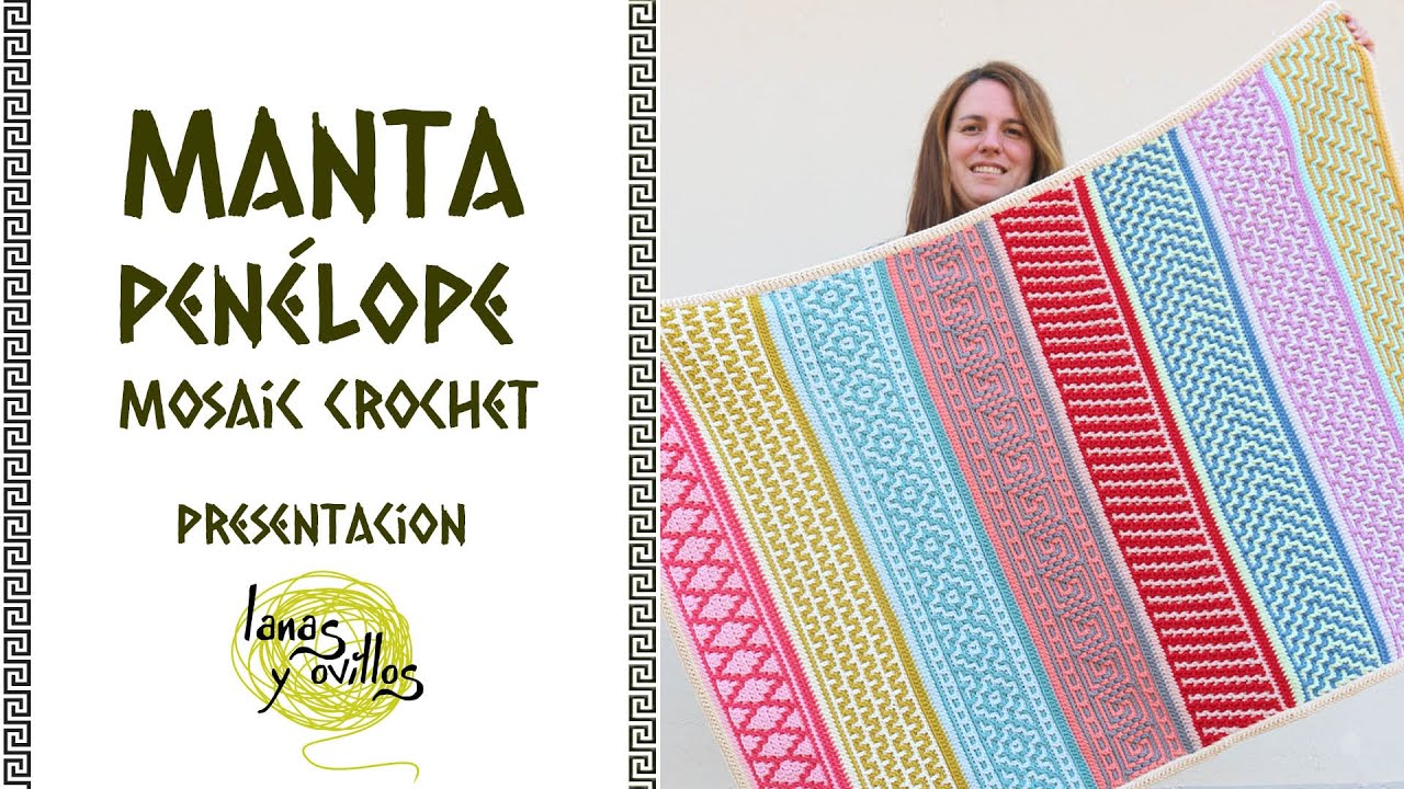 🌈 RETO MANTA PENÉLOPE 🌈 | Mosaic Crochet - Ganchillo | Presentación | Lanas y Ovillos