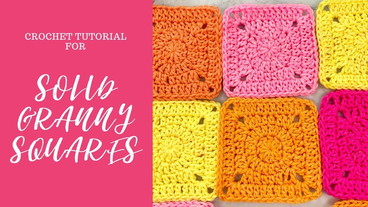 Solid Granny Squares Crochet Tutorial