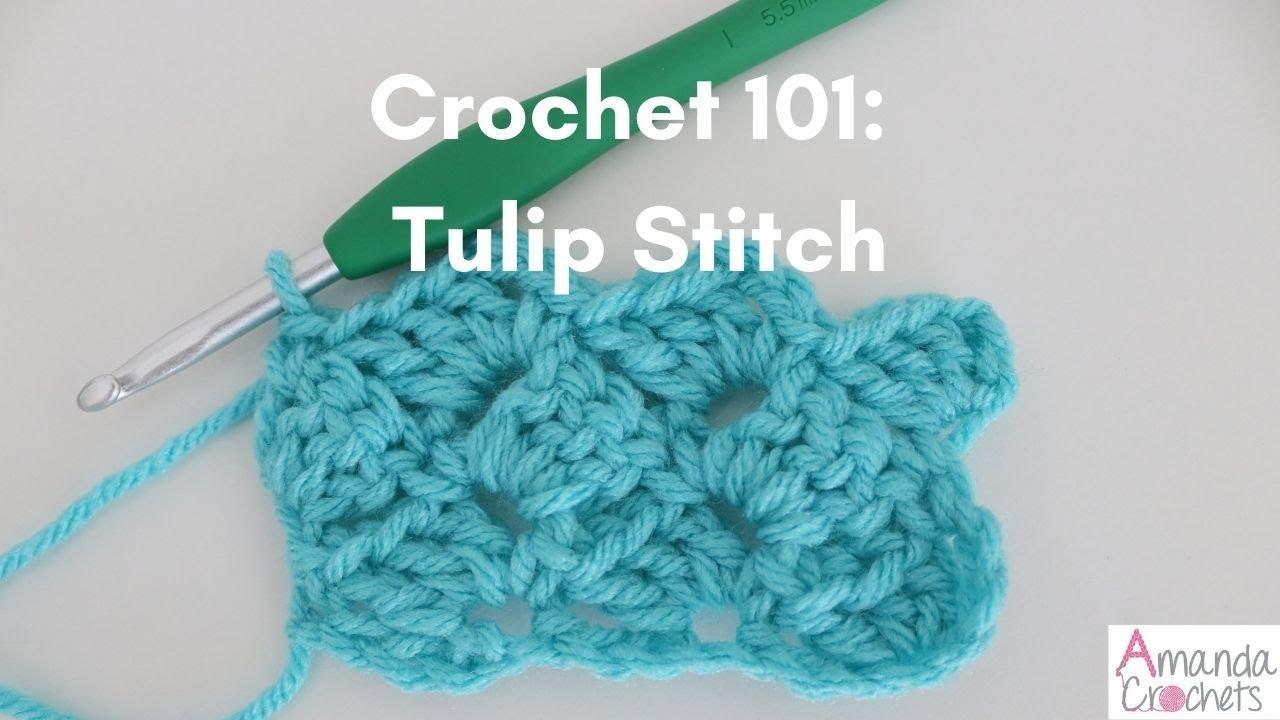 Tulip Stitch (Crochet 101 Series)   Easy Crochet Tutorial