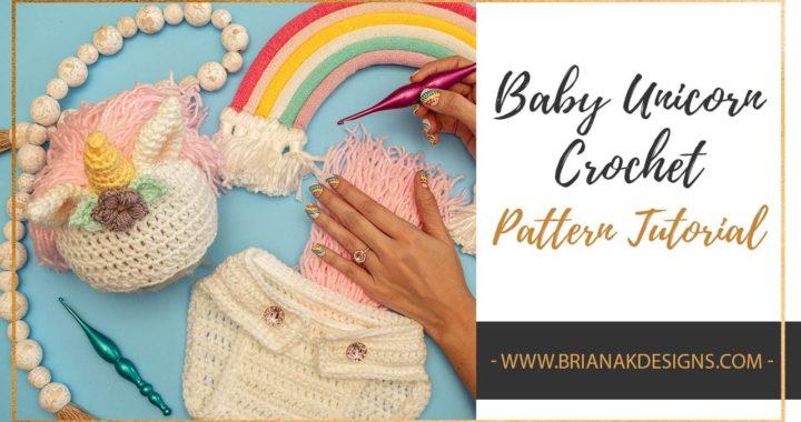 Unicorn Crochet Baby Pattern Tutorial
