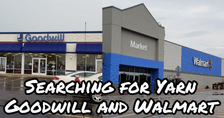 YARN SHOPPING @ WALMART & GOODWILL | YARN SEARCH | BAGODAY CROCHET
