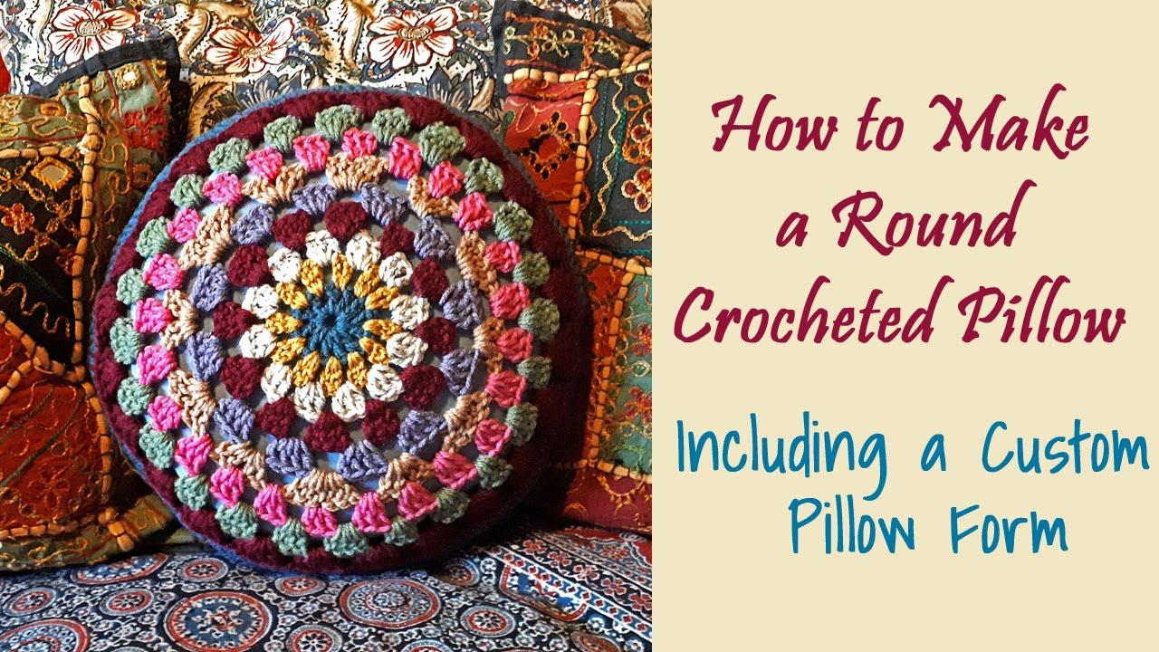 CROCHET: How to Crochet a Round Pillow